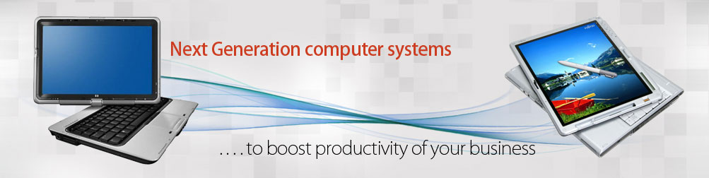 Next Generation computer systems... to boost productivity of your business